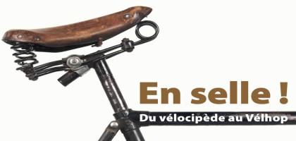 En selle ! Du vélocipède au Vélhop