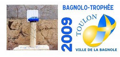 Le Bagnolo-Trophée 2009 est attribué à la ville de Toulon