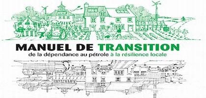 Manuel de Transition – De la dépendance au pétrole à la résilience locale – Rob Hopkins