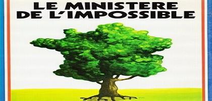 Le ministère de l'impossible