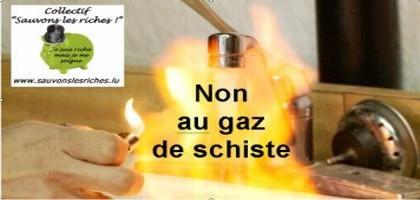Sauvons les riches contre les gaz de schiste !