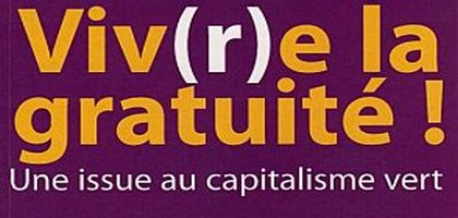 La révolution par la gratuité
