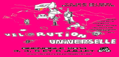 La Vélorution universelle : 4,5,6 juillet 2014 à Grenoble