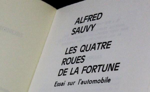 Les Quatre Roues De La Fortune, Essai Sur L'automobile