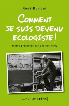 René Dumont, le rejet de la voiture