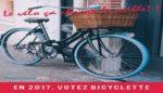 En 2017, votez bicyclette