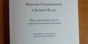 Lisez Ellul ! Lisez Charbonneau !