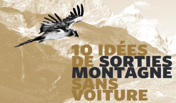 10 idées de sorties montagne sans voiture
