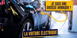 La grosse arnaque de la voiture électrique